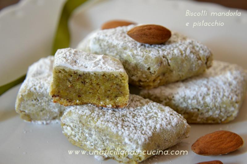 Biscotti mandorla e pistacchio-Una siciliana in cucina